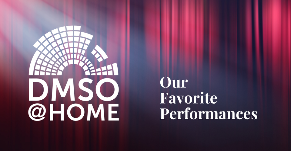 DMSO at Home Live: Our Favorite Performances