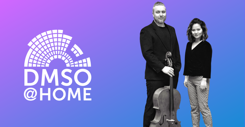 DMSO at Home Live: Duo Ihana