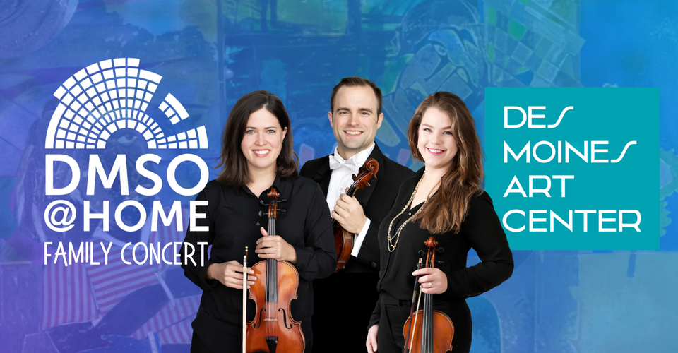 DMSO at Home Family Concert: Art + Music