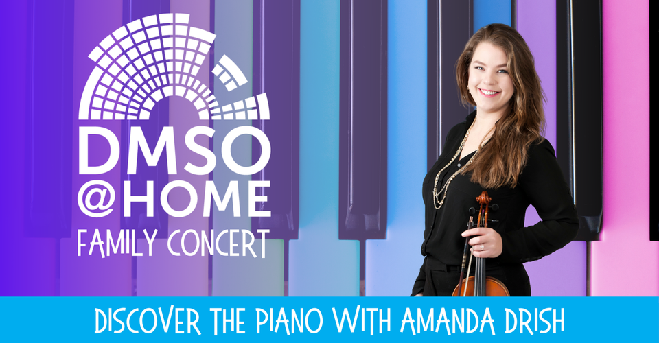 DMSO at Home Family Concert: Discover the Piano
