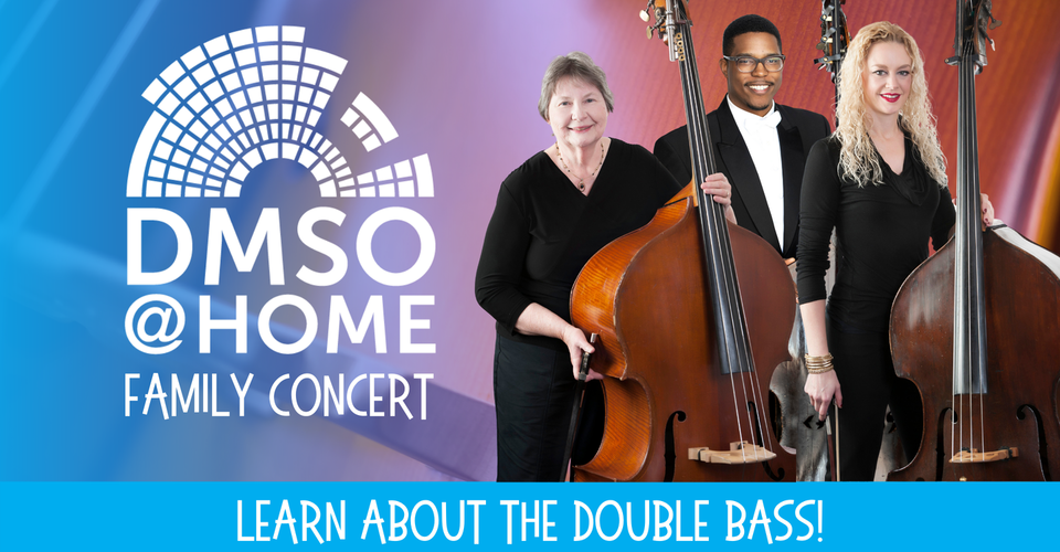 DMSO at Home Family Concert: All About the Bass