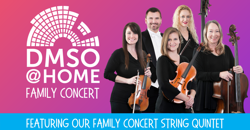 DMSO at Home: Family Concert String Quintet